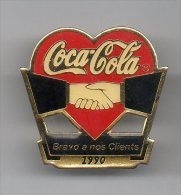 PINS PIN'S COCA COLA COKE BRAVO A NOS CLIENT COEUR 3 X 3 CMS - Coca-Cola