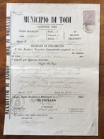 MUNICIPIO DI TODI  MANDATO DI PAGAMENTO CON MARCA DA BOLLO TIMBRI E FIRME AUTOGRAFE DEL 26/12/1865 - Manoscritti