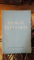 Nicolas Vaptzarov Comite National De La Paix En Bulgarie - Poésie