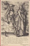 Bauduin Bras De Fer Comte De Flandre Boudewijn Met De IJzeren Arm Goede Graad Van Vlaanderen - Histoire