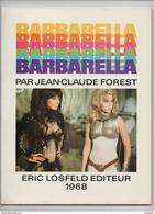 Barbarella Jean Claude Forest Eric Losfeld BD édition Originale 1968 état Superbe - Livres, BD, Revues