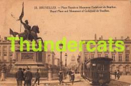 CPA  BRUXELLES PLACE ROYALE ET MONUMENT GODEFROID DE BOUILLON TRAM - Vervoer (openbaar)