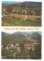 SALUTI DA VAL DELLA TORRE - VIAGGIATA FG - Non Classificati