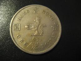 1 One Dollar 1972 HONG KONG QEII Coin China Chine GB Area - Hong Kong