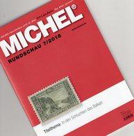 MICHEL Briefmarken Rundschau 7/2018 Neu 6€ Stamps Of The World Catalogue/magacine Of Germany ISBN 978-3-95402-600-5 - Tedesco