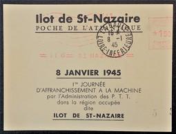 ILOT DE SAINT NAZAIRE Feuillet LA BAULE 08 01 1945 1er Jour Affranchissement Guichet à La Machine .Papier Crème - Marcophilie (Lettres)
