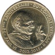 65 LOURDES N°6 PAPES PAUL VI ET JEAN XXIII MÉDAILLE ARTHUS BERTRAND 2013 JETON TOURISTIQUE TOKENS MEDALS COINS - Arthus Bertrand