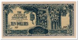 MALAYA,JAPANESE OCCUPATION,10 DOLLARS,P.M7,1942-44,AU-UNC - Otros – Asia