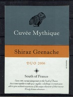 THEME ANIMAUX étiquette De Vin SHIRAZ GRENACHE / CHOUETTE CUVEE MYTHIQUE - Civette