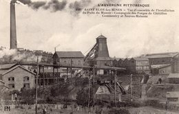 SAINT-ELOY-LES-MINES  -  Vue D'ensemble De L'Installation Du Puits Du Manoir - Compagnie Des Forges De Chatillon, Commen - Saint Eloy Les Mines