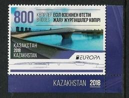 """KAZAKHSTAN/ KAZACHSTAN  -EUROPA 2018 -""""PUENTES.- BRIDGES - BRÜCKEN - PONTS"""" - SERIE De 1 V. - 2018"""