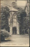 °°° 11648 - UK - CANTERBURY CATHEDRAL - THE BAPTISTRY - 1910 With Stamps °°° - Canterbury