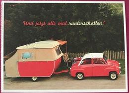 Werbe Ansichtskarte Rotes Goggomobil  Goggo , Campinganhänger ....Und Jetzt Mal Alle Runterschalten - Turismo