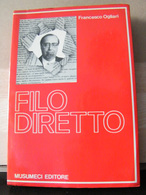 MONDOSORPRESA, (LB3)  LIBRO, FILO DIRETTO, FRANCESCO OGLIARI - Libri, Riviste, Fumetti