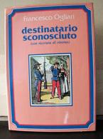 MONDOSORPRESA, (LB3)  LIBRO,DESTINATARIO SCONOSCIUTO (CON RICEVUTA DI RITORNO), FRANCESCO OGLIARI - Libri, Riviste, Fumetti