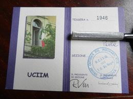 18266) TESSERA UCIIM 2007 UNIONE CATTOLICA ITALIANA INSEGNANTI MEDI - Non Classés