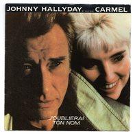 Johnny Halliday En Duo Avec Carmel J'oublirai Ton Nom - Rock