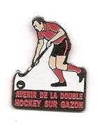 Pin's Sports Hockey Avenir De La Double Hockey Sur Gazon - Pins