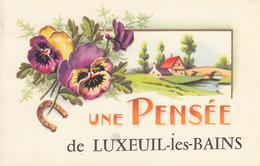 70 - Une Pensée De Luxeuil Les Bains - CPSM écrite - Luxeuil Les Bains