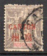 Col10 / Canton  N° 8 Oblitéré , Cote : 8,50 € - Canton (1901-1922)