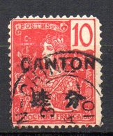 Col10 / Canton  N° 21 Oblitéré , Cote : 4,70 € - Canton (1901-1922)