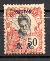 Col10 / Canton  N° 61 Oblitéré , Cote : 9,50 € - Canton (1901-1922)