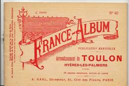 VAR 83 France Album De A. KARL, Carte Gravures Texte Publicités 1896 - Dépliants Touristiques