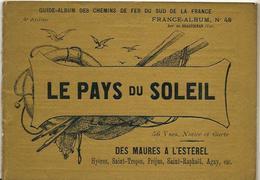 VAR 83 France Album De A. KARL, Carte Gravures Texte Publicités 1896 Draguignan Saint Tropez Etc - Dépliants Touristiques