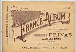 Ardèche 07 France Album De A. KARL, Carte Gravures Texte Publicités 1896 - Dépliants Touristiques