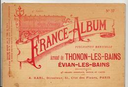 Haute Savoie France Album De A. KARL, Carte Gravures Texte Publicités 1896 - Dépliants Touristiques