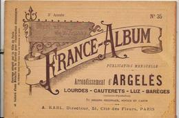 Hautes Pyrénées 65 France Album De A. KARL, Carte Gravures Texte Publicités 1895 - Dépliants Touristiques