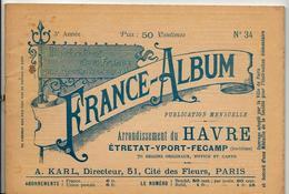 Seine Inférieure France Album De A. KARL, Carte Gravures Texte Publicités 1895 - Dépliants Touristiques