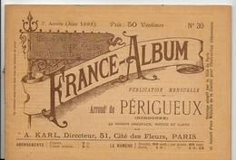 Dordogne 24 France Album De A. KARL, Carte Gravures Texte Publicités 1895 - Dépliants Touristiques