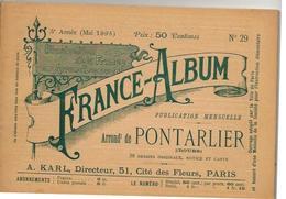 DOUBS 25 Absinthe France Album De A. KARL, Carte Gravures Texte Publicités 1895 - Dépliants Touristiques