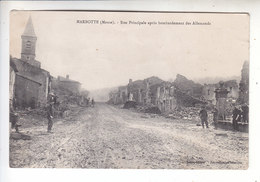 Sp- 55 - MARBOTTE - Rue Principale Apres Le Bombardement Des Allemands - - Zonder Classificatie