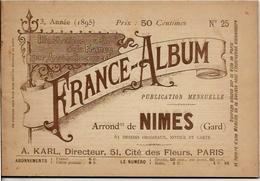 Gard 30 Sommières Beaucaire France Album De A. KARL, Carte Gravures Texte Publicités 1895 - Dépliants Touristiques