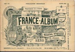 Yonne 89 France Album De A. KARL, Carte Gravures Texte Publicités 1894 - Dépliants Touristiques