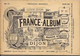 Cote D'Or 21 France Album De A. KARL, Carte Gravures Texte Publicités 1894 - Dépliants Touristiques