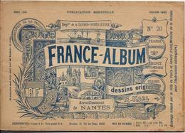 Loire Infèrieure 44 France Album De A. KARL, Carte Gravures Texte Publicités 1894 - Dépliants Touristiques