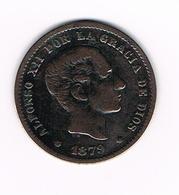 =&  SPANJE  5 CENTIMOS  1879 - Monnaies Provinciales