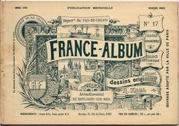 Pas De Calais 62 France Album De A. KARL, Carte Gravures Texte Publicités 1894 - Dépliants Touristiques