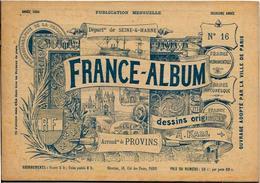 Seine Et Marne 77 France Album De A. KARL, Carte Gravures Texte Publicités 1894 - Dépliants Touristiques