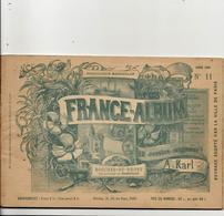 Bouches Du Rhône 13 France Album De A. KARL, Carte Gravures Texte Publicités 1893 - Dépliants Touristiques