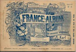 VAUCLUSE 84 France Album De A. KARL, Carte Gravures Texte Publicités 1893 - Dépliants Touristiques