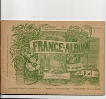 Calvados France Album De A. KARL, Carte Gravures Texte Publicités 1893 - Dépliants Touristiques