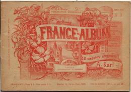 Isère 38 France Album De A. KARL, Carte Gravures Texte Publicités 1893 - Dépliants Touristiques