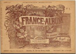 Alpes Maritimes 06 France Album De A. KARL, Carte Gravures Texte Publicités 1893 - Dépliants Touristiques