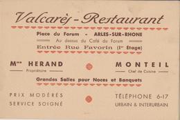 Restaurant VALCARES, ARLES Sur RHONE (13) Place Du Forum, Mme HERAND Propriétaire MONTEIL Chef Cuisine - Visiting Cards