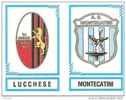 CALCIATORI PANINI 1982-83 N. 570 CON VELINA NEW LUCCHESE MONTECATINI - Panini