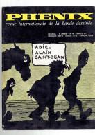 PHENIX 40 REVUE BD 1974 ALAIN SAINT OGAN YVES SAINCLAIR ORION LE LAVEUR DE PLANETES LUCIFERIA HUGO PRATT DON MARTIN - Other Magazines